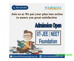 Admissions open for Foundation/NEET/IIT-JEE Courses in Narayana Academy