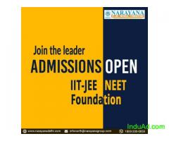 Narayana Admissions Now Open for IITJEE, NEET & Foundation course