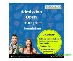 Admissions open for IIT-JEE,NEET,Foundation Course at Narayana Academy,Dhanbad