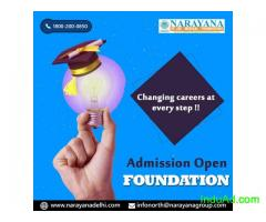 Admissions open for IIT-JEE/Foundation/NEET Courses in Narayana Academy,New Delhi