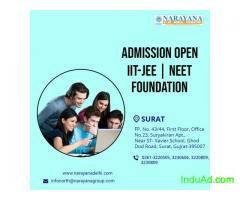 Admissions open at Narayana for  NEET,IITJEE and Foundation Courses,Surat