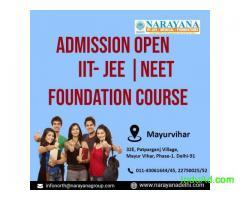 IIT JEE NEET Admissions Now Open at  NarayanaAcademy Mayur Vihar