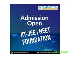 IIT JEE NEET Admissions Now Open at  NarayanaAcademy Dwarka