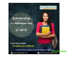 Scholarship cum Admission test on July 22nd at at Narayana Delhi,Punjabi Bagh