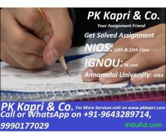 TMA NIOS ONLINE ASSIGNMENT SOLVED (ANNAMALAI University- MBA, IGNOU-M.Com, NIOS-10th 12th